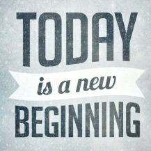 129614-Today-Is-A-New-Beginning